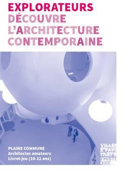 Explorateurs : Découvrez l'architecture contemporaine