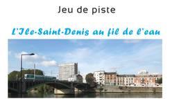 Jeu de piste L'ïle Saint-Denis au fil de l'eau