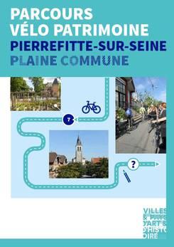 Parcours vélo patrimoine Pierrefitte-sur-Seine