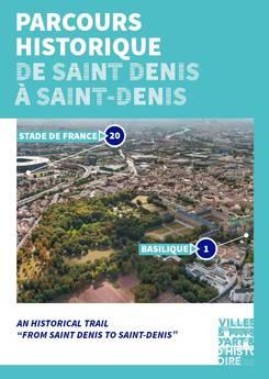 Parcours historique de Saint-Denis à Saint-Denis