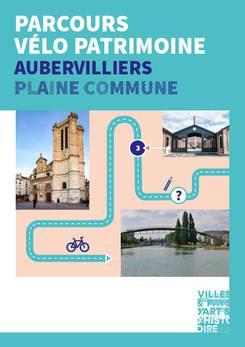 Parcours vélo patrimoine - Aubervilliers