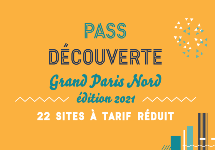 Pass découverte Grand Paris Nord 2021 par l'Office de tourisme Plaine Commune Grand Paris