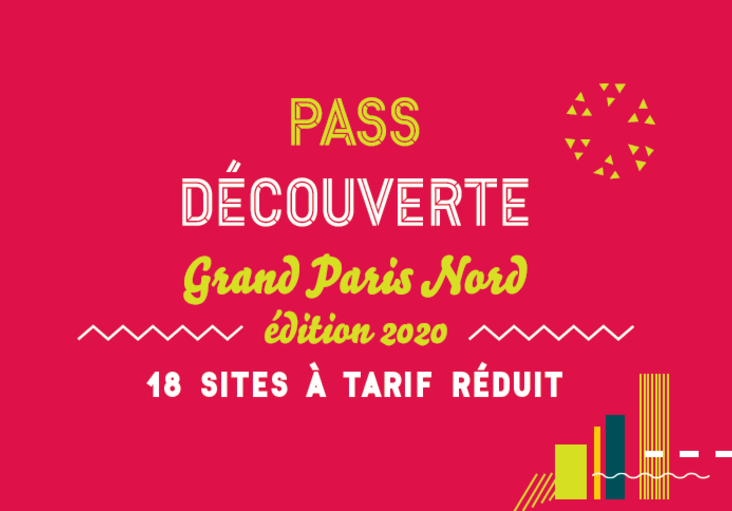 Pass découverte Grand Paris Nord 2020 par l'Office de tourisme Plaine Commune Grand Paris