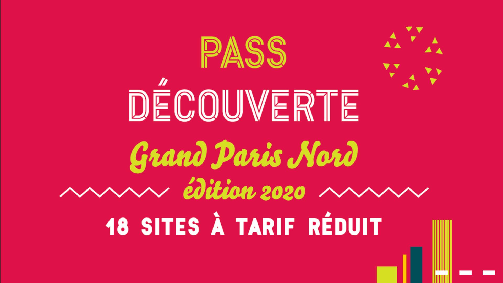 Pass Découverte Grand Nord 2020 - Tourisme Grand Paris Nord